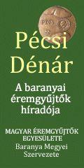 Pécsi Dénár - a baranyai éremgyűjtők híradója